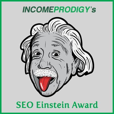 Income Prodigy's SEO Einstein Award